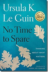 Cover No Time to Spare Le Guin