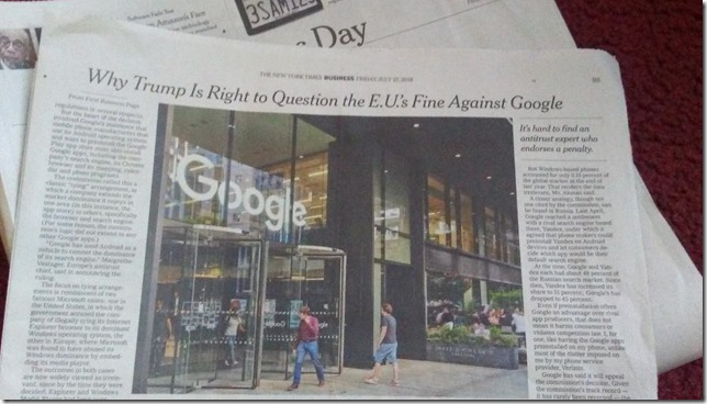 NYT July 27 2018 Why Trump is right to question EUs fine against Google