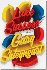 Cover Lake Success Shteyngart